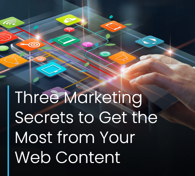 Three Marketing Secrets to Get the Most from Your Web Content Averma Design Crawley
