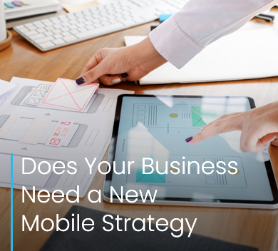 Does Your Business Need a New Mobile Strategy Redhill Reigate Horley Crawley Horsham website design