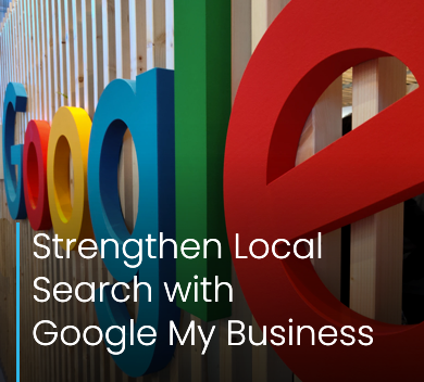 Strengthen Local Search with Google My Business: Redhill Reigate Horley Crawley Horsham internet marketing